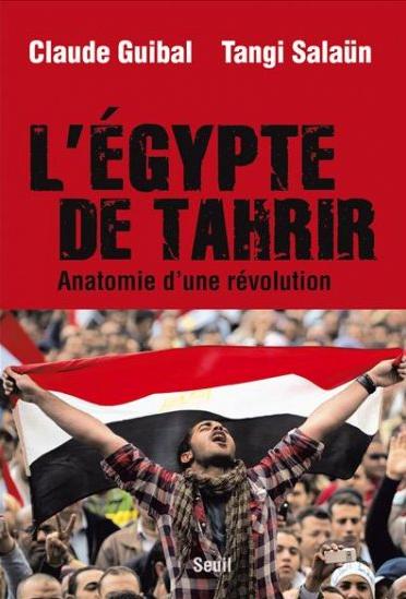 Couverture - L'Egypte de Tahrir - Claude Guibal